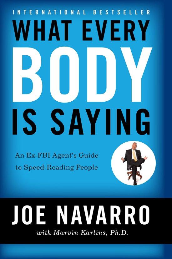 Boek cover What Every BODY is Saying van Joe Navarro (Onbekend)