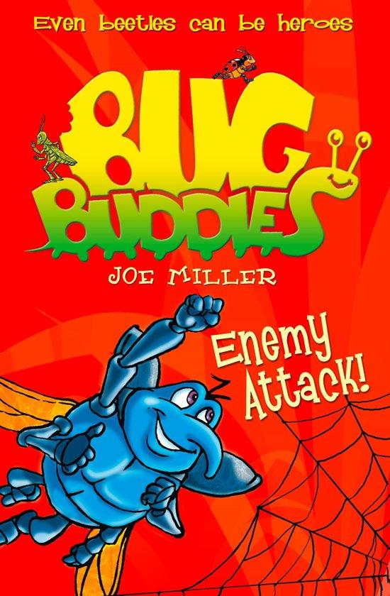 Enemy Attack! (Bug Buddies, Book 2)