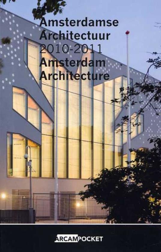 Arcam pocket 24 - Amsterdamse Architectuur / Amsterdam Architecture 2010-2011