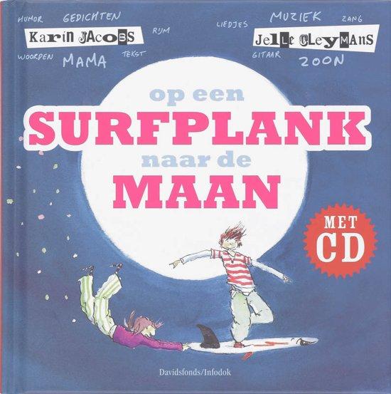 Cover van het boek 'Op een surfplank naar de maan + CD' van J. Cleymans en K. Jacobs