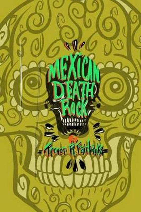 Mexican Death Rock