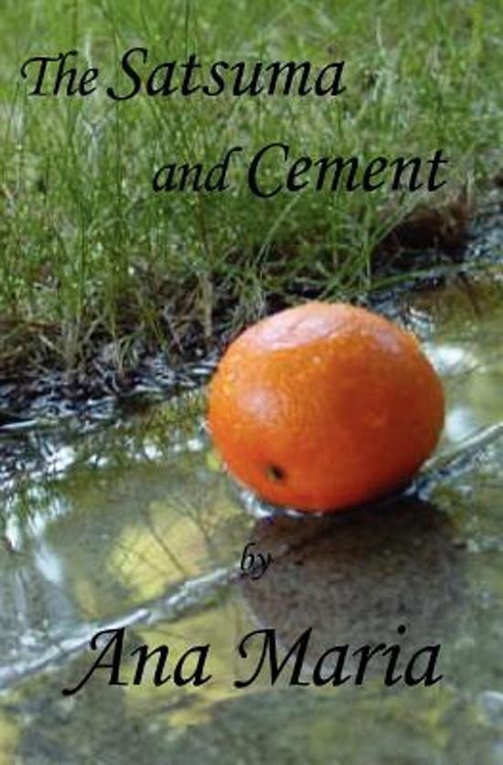 The Satsuma and Cement