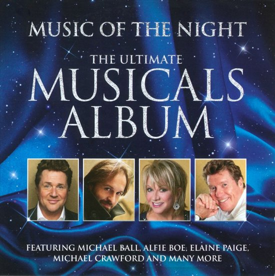 Music Of The Night: Ultimate Musicals Album