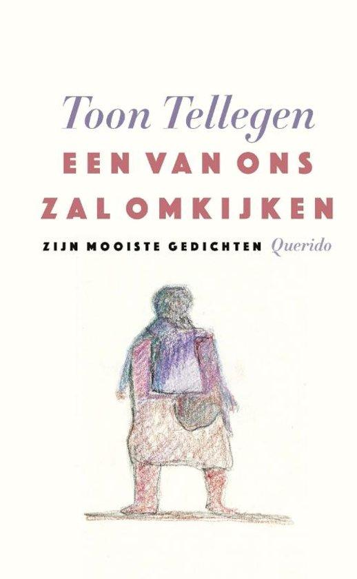Boek cover Een van ons zal omkijken van Toon Tellegen (Hardcover)