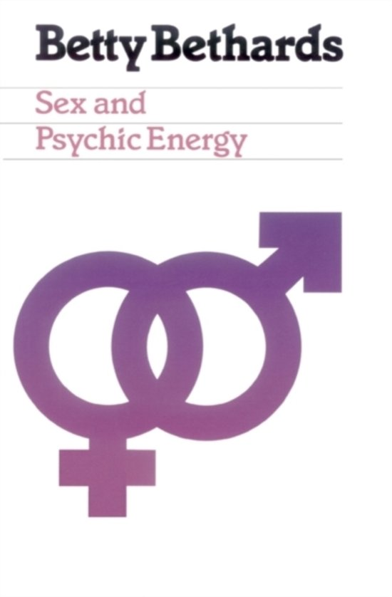 Bol Sex And Psychic Energy 9780918915252 Betty Bethards
