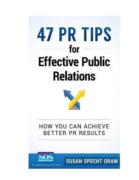 47 PR Tips for Effective Public Relations