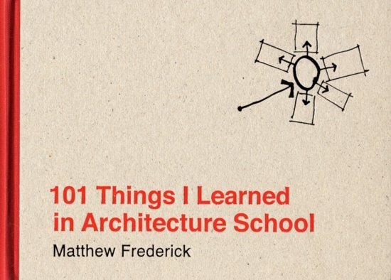 Boek cover 101 Things I learned in architecture school van M. Frederick (Hardcover)