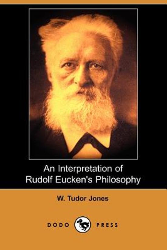 An Interpretation of Rudolf Eucken's Philosophy (Dodo Press)