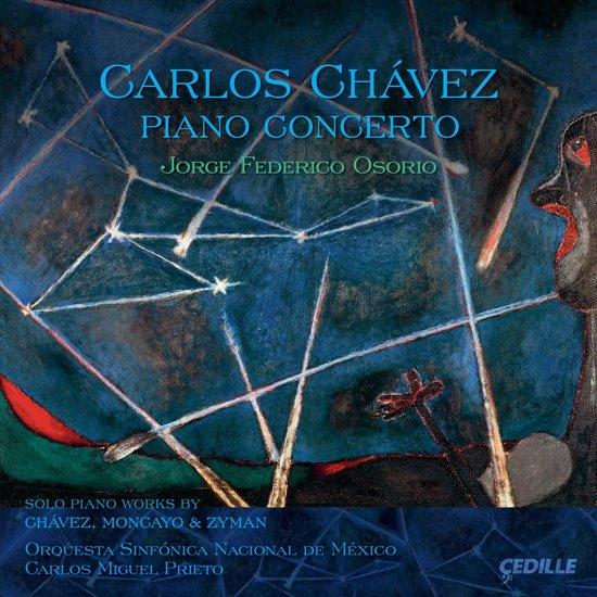 Orquesta Sinfonica Nagional De Mexi - Chavez, Carlos; Piano Concerto