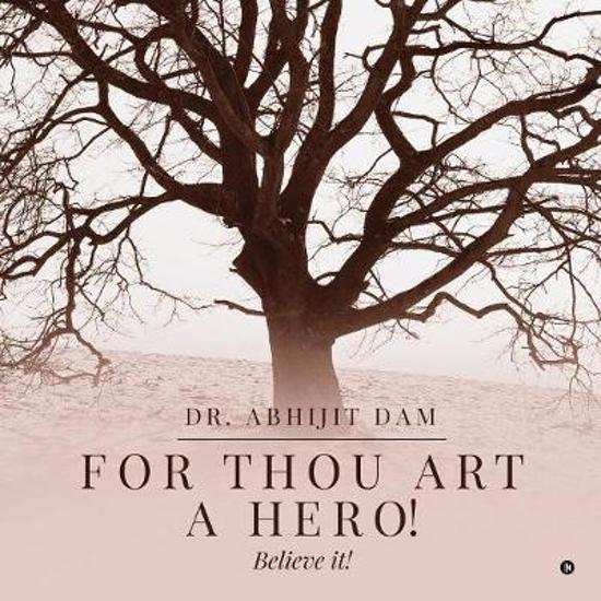 For Thou Art a Hero!