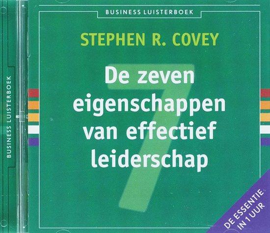 Business Luisterboek - De zeven eigenschappen van effectief leiderschap