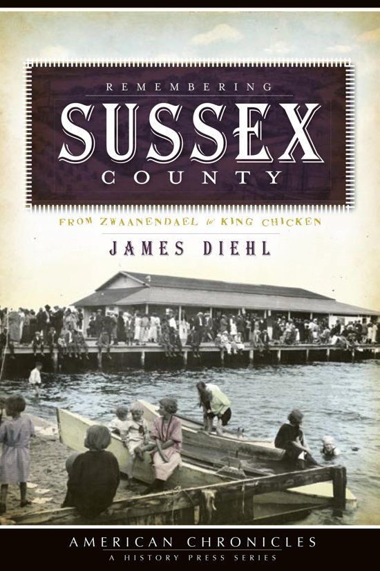 Remembering Sussex County