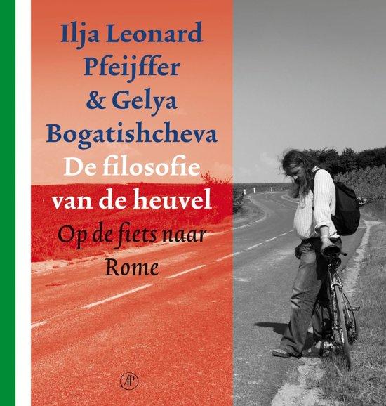 Boek cover De filosofie van de heuvel van Ilja Leonard Pfeijffer (Onbekend)