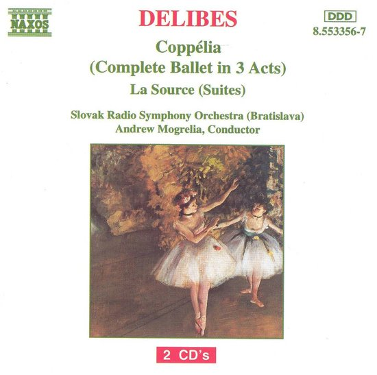Delibes: Coppelia, La Source / Mogrelia, Slovak RSO