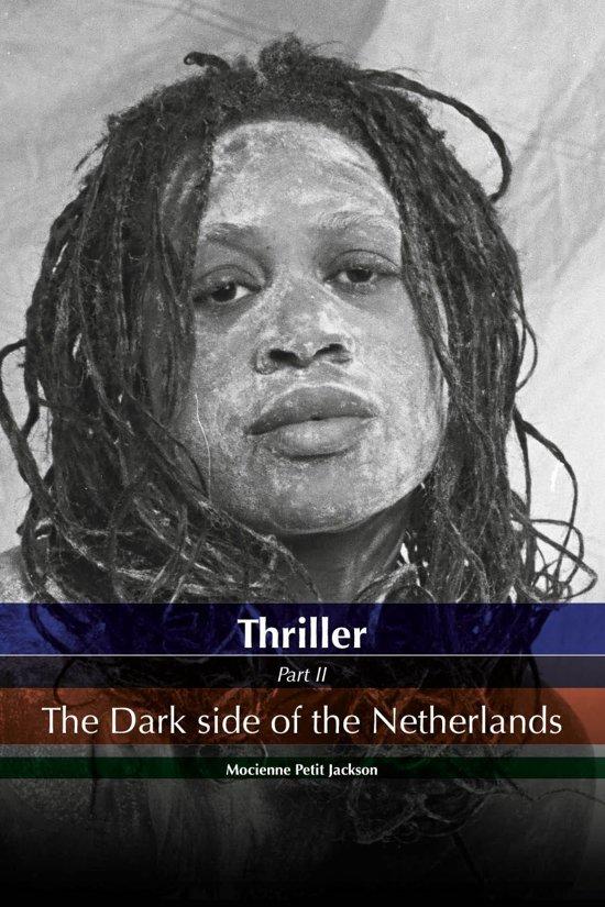 thriller 2 - Thriller Dark side of the Netherlands