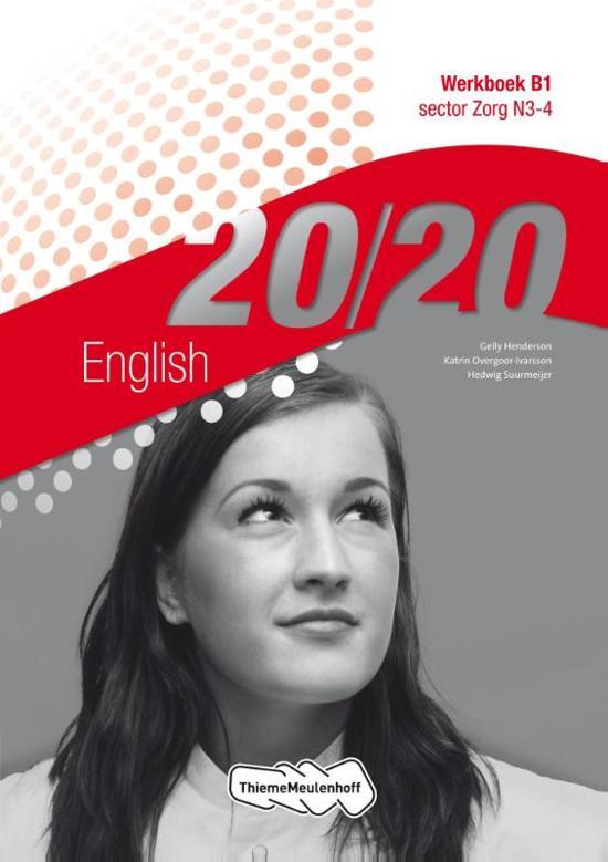 20 20 English sector zorg N3 4 deel Werkboek B1