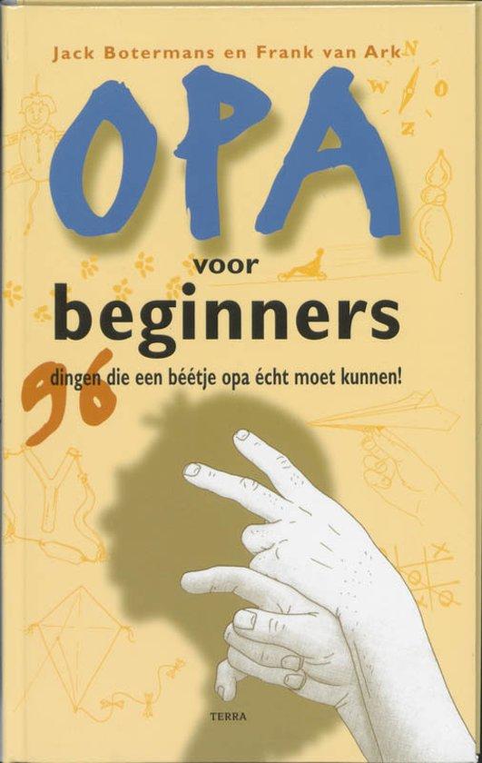 Bolcom Opa Voor Beginners Frank Van Ark 9789058971739