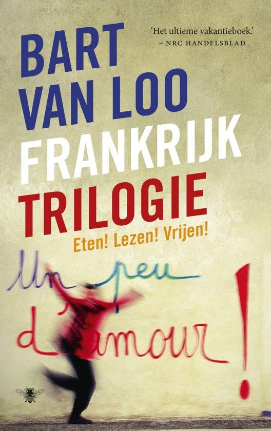 Boek cover Frankrijktrilogie van Bart van Loo (Onbekend)