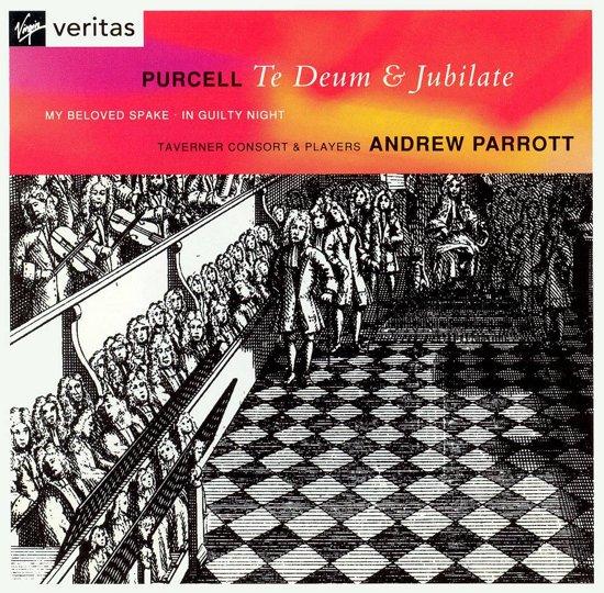 Purcell: Te Deum & Jubilate, etc / Parrott, Taverner Players