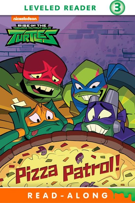 Pizza Patrol! (Rise of the Teenage Mutant Ninja Turtles)