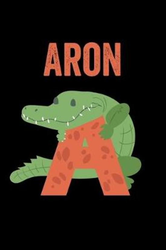Aron: Animals Coloring Book for Kids, Weekly Planner, and Lined Journal Animal Coloring Pages. Personalized Custom Name Init
