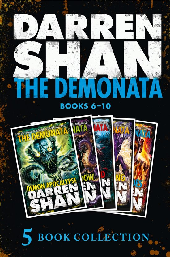 The Demonata 6-10 (Demon Apocalypse; Death's Shadow; Wolf Island; Dark Calling; Hell's Heroes) (The Demonata)