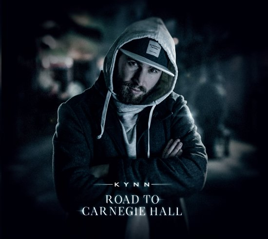 Kynn - Road to Carnegie Hall