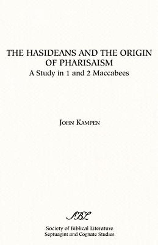 The Hasideans and the Origin of Pharisaism