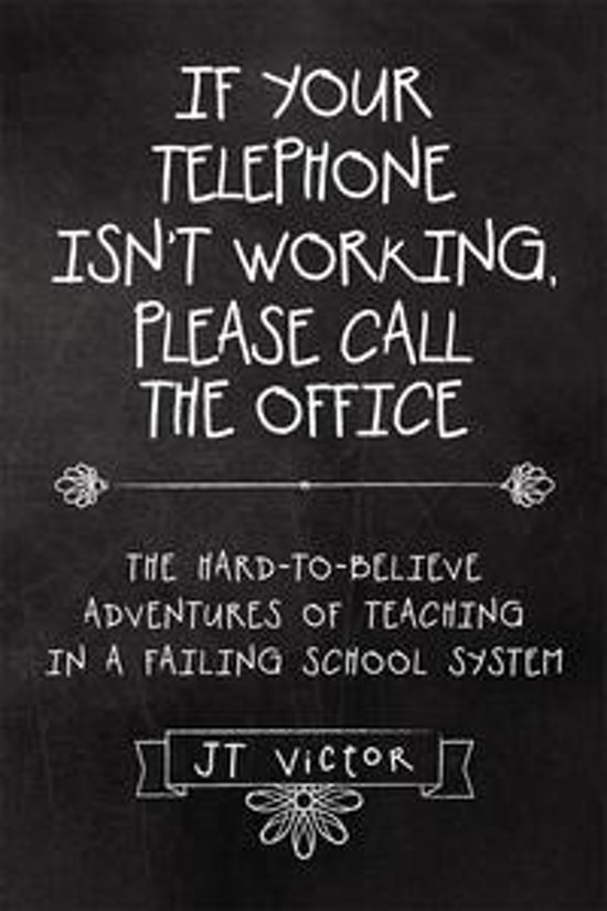 If Your Telephone Isn'T Working, Please Call the Office