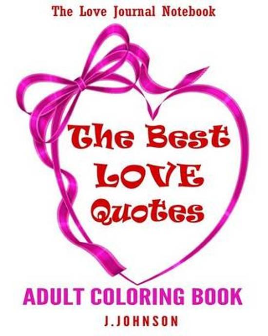 Bolcom The Best Love Quotes J Johnson 9781542569668 Boeken
