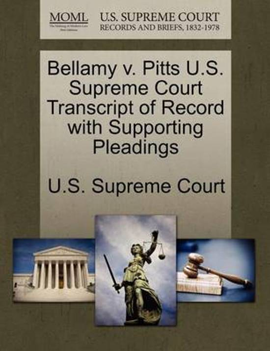 Bellamy V. Pitts U.S. Supreme Court Transcript of Record with Supporting Pleadings
