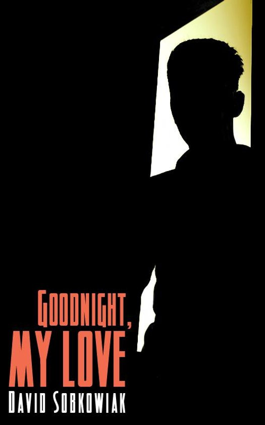 Bolcom Goodnight My Love Ebook David Sobkowiak 9781466192218