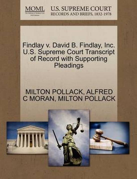 Findlay V. David B. Findlay, Inc. U.S. Supreme Court Transcript of Record with Supporting Pleadings