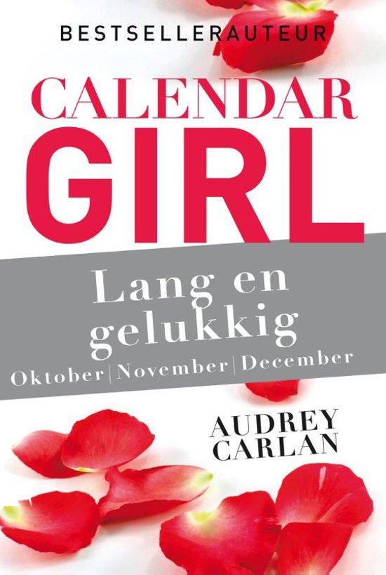 Calendar Girl 4 - Lang en gelukkig - oktober/november/december