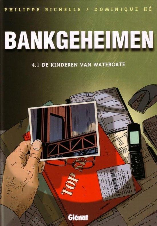 Bankgeheimen 004 1 De kinderen van Watergate