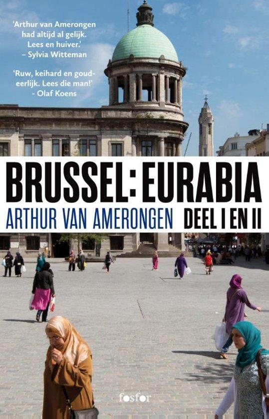 Brussel: Eurabia 1 en 2