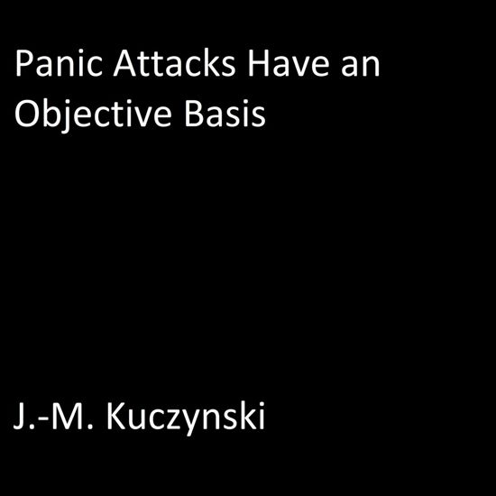 Panic Attacks Have an Objective Basis