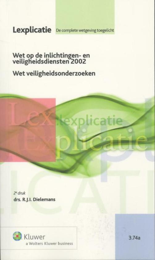 Lexplicatie 3.74a - Wet op de inlichtingen en veiligheidsdiensten 2002/Wet veiligheidsonderzoeken