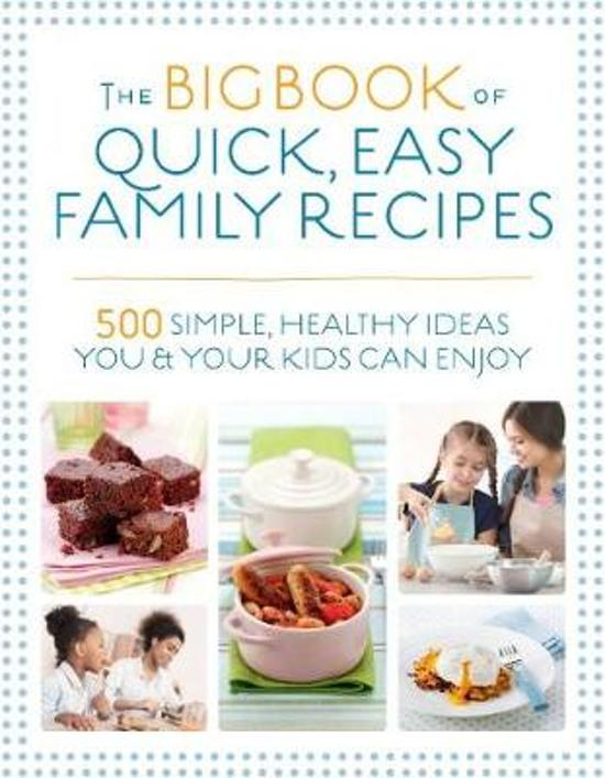 Boek cover The Big Book of Quick, Easy Family Recipes van Christine Bailey (Paperback)