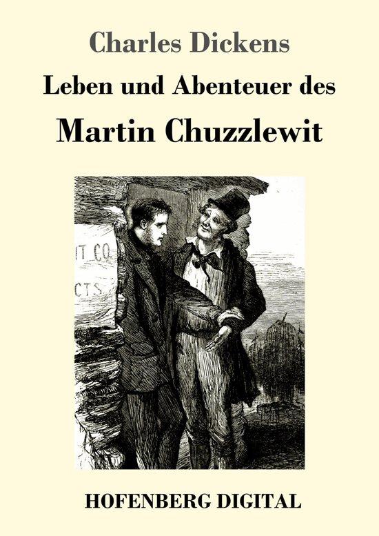 Leben und Abenteuer des Martin Chuzzlewit
