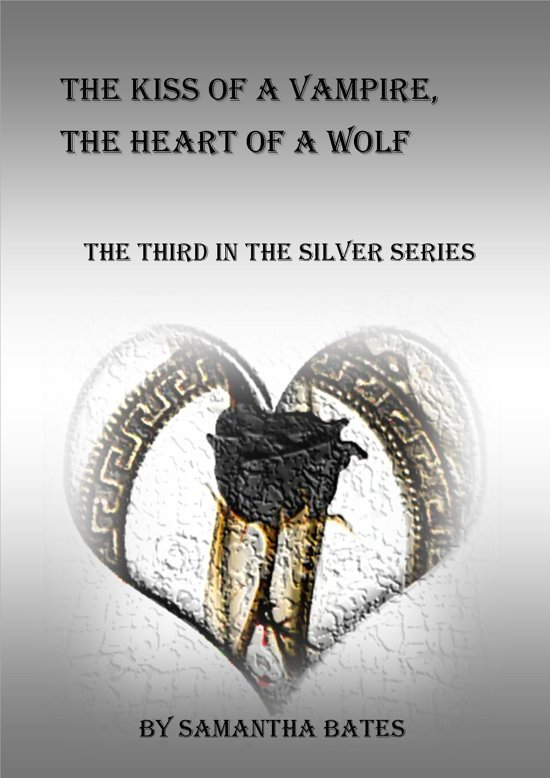 The Kiss of a Vampire, the Heart of a Wolf