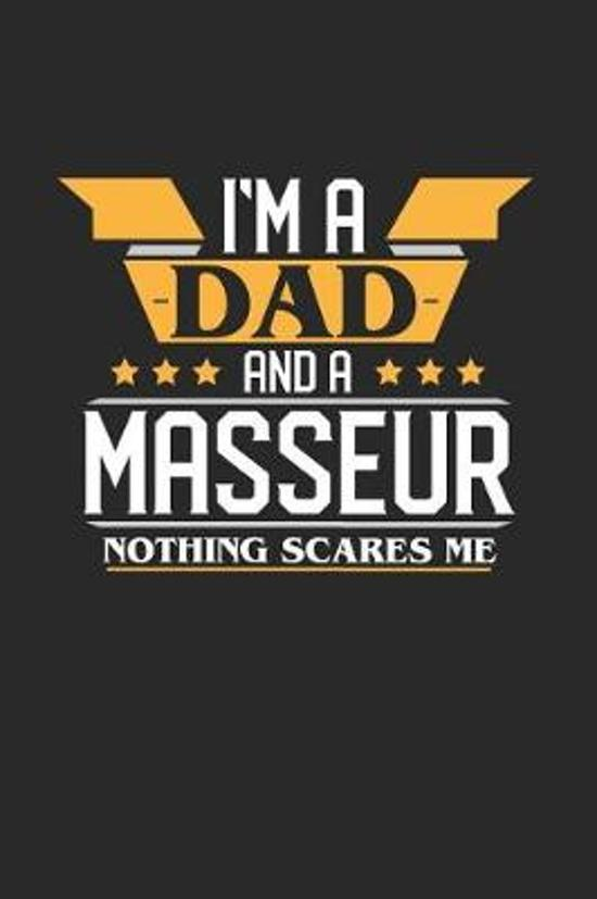 I'm a Dad and a Masseur Nothing Scares Me