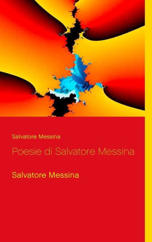 Poesie di Salvatore Messina