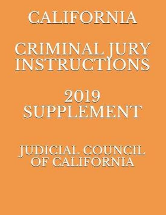 California Criminal Jury Instructions 2019 Supplement
