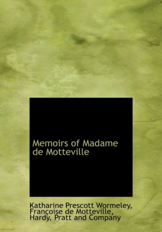 Memoirs of Madame de Motteville