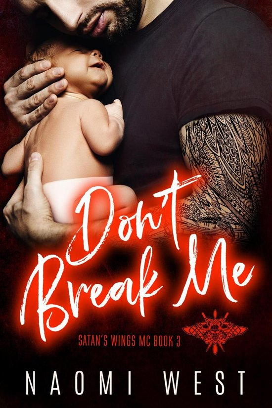 Don't Break Me: An MC Romance