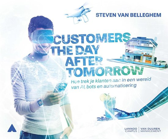 Boek cover Customers the day after tomorrow van Steven van Belleghem (Hardcover)