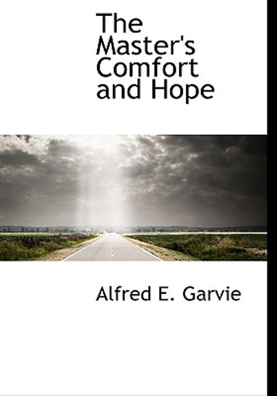 The Master's Comfort and Hope