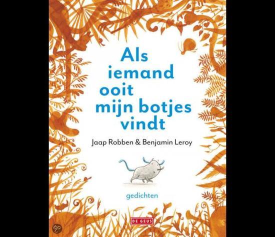 Cover van het boek 'Als iemand ooit mijn botjes vindt' van Jaap Robben