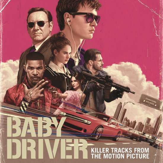 Killer Tracks From The Motion Picture Baby Driver